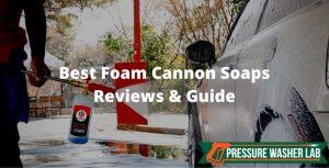 choosing foam cannon soaps