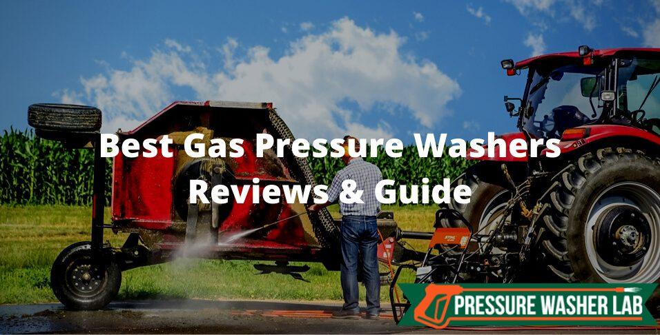 choosing gas pressure washers