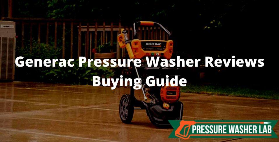 choosing generac pressure washer