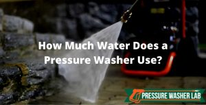 amount of water pressure washer use