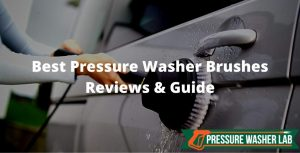 choosing pressure washer brushes