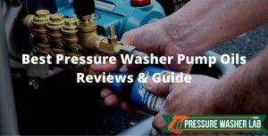 choosing pressure washer pump oils