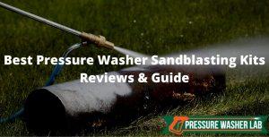 choosing pressure washer sandblasting kits