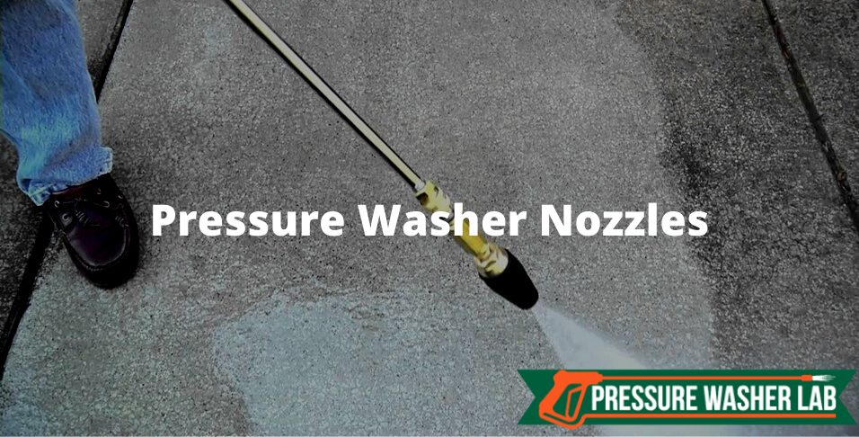 choosing pressure washer nozzle