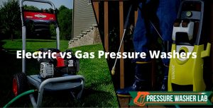 electric vs gas pressure washers